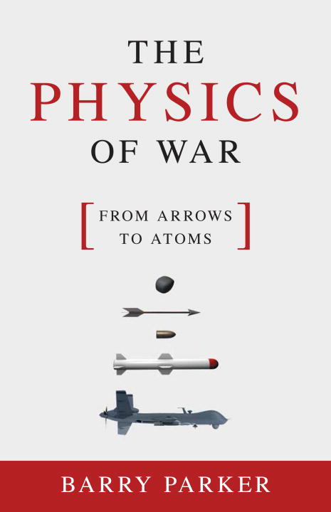 PHYSICS OF WAR, THE lidiya strautman introduction to the world of nuclear physics