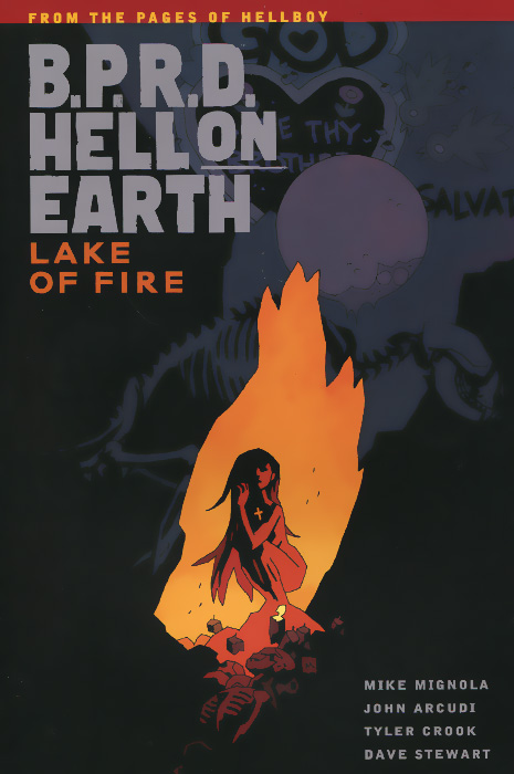 B.P.R.D. Hell on Earth Volume 8: Lake of Fire b p r d hell on earth volume 6 the return of the master