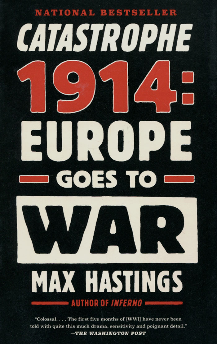 Catastrophe 1914: Europe Goes to War victorian america and the civil war