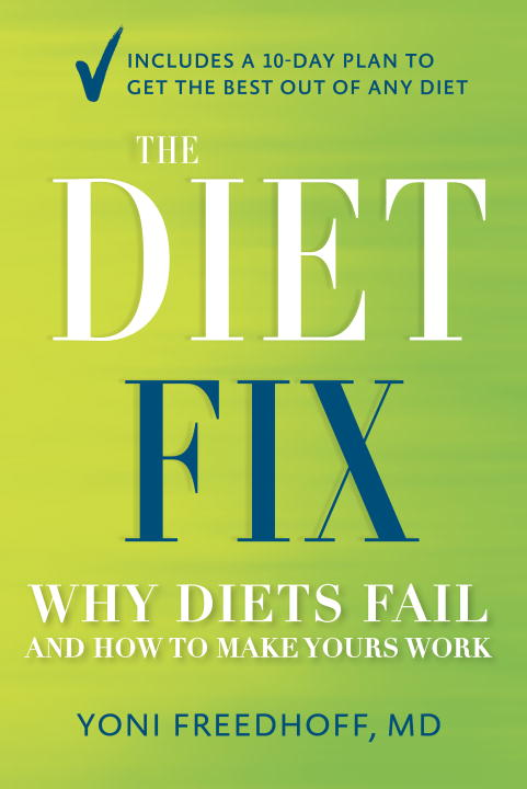 DIET FIX, THE the eatingwell diet – introducing the university–tested vtrim weight–loss program