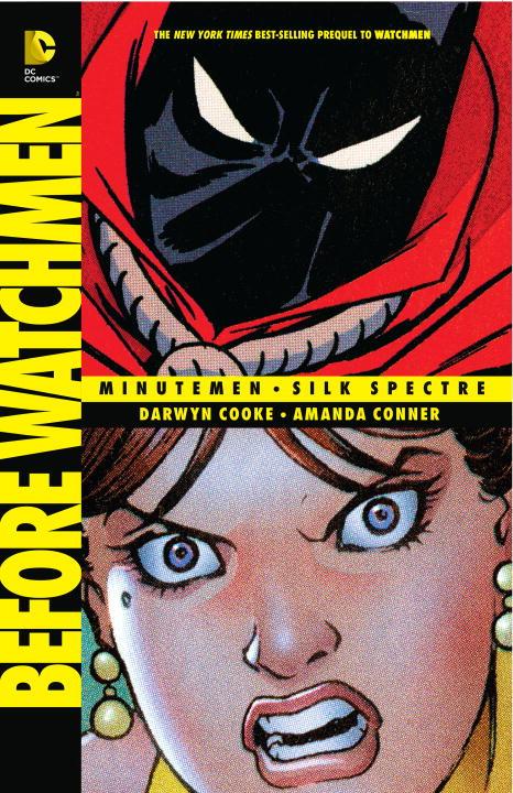 Before Watchmen: Minutemen: Silk Spectre