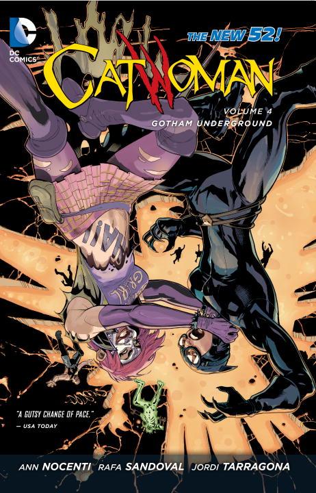 Catwoman: Volume 4: Gotham Underground catwoman volume 1 the game