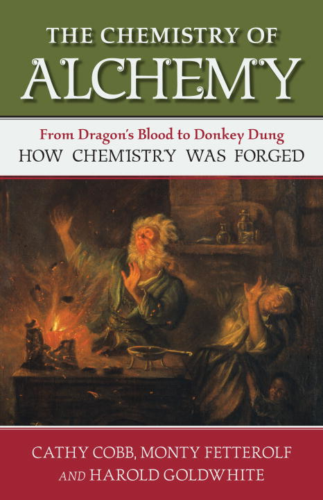 CHEMISTRY OF ALCHEMY, THE chemistry – the science in context im