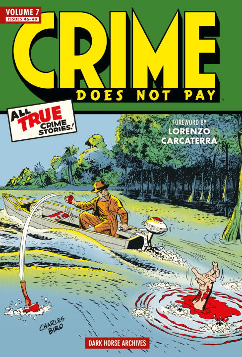 Crime Does Not Pay: Volume 7
