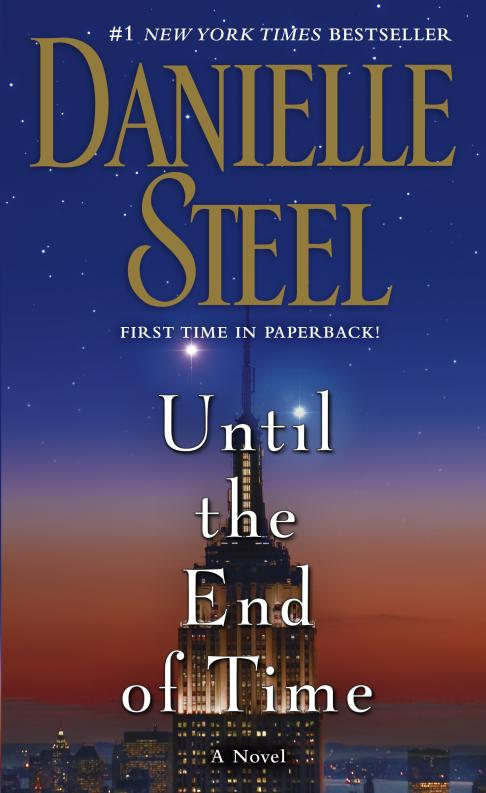 UNTIL THE END OF TIME steel d until the end of time