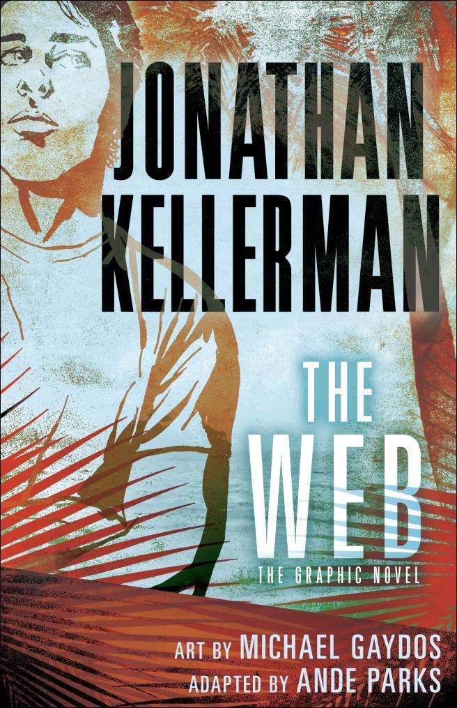 WEB, THE (GRAPHIC NOVEL) kellerman jonathan murderer s daughter exp