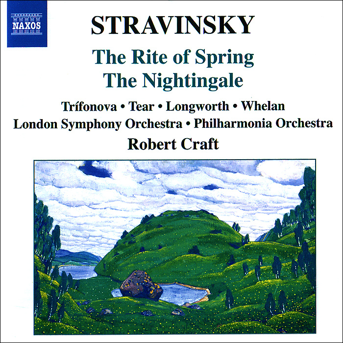 Роберт Крафт,The London Symphony Orchestra,Philharmonia Orchestra,Ольга Трифонова,Роберт Тир,Саймон Прис Stravinsky. Rite Of Spring / The Nightingale raymie nightingale