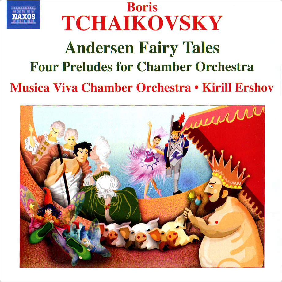 Boris Tchaikovsky. Andersen Fairy Tales Suites / 4 Preludes For Chamber Orchestra