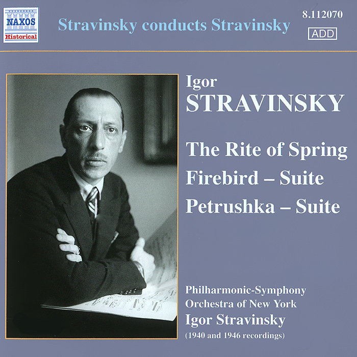 Игорь Стравинский,Philharmonic Symphony Orchestra Of New York Stravinsky. Firebird / Petrushka / The Rite Of Spring