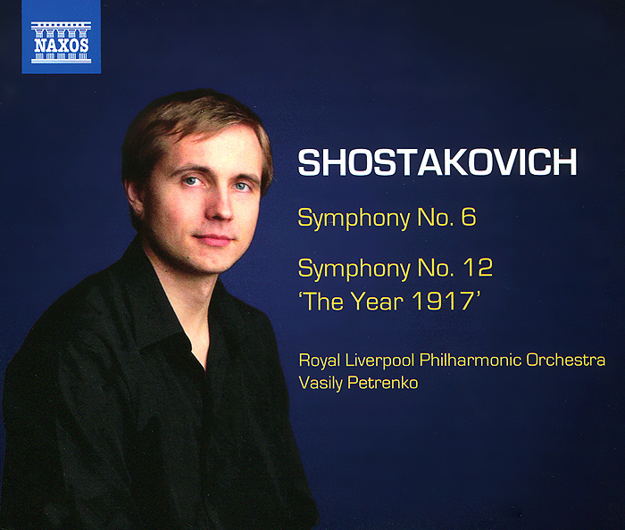 Shostakovich. Symphonies Nos. 6 And 12