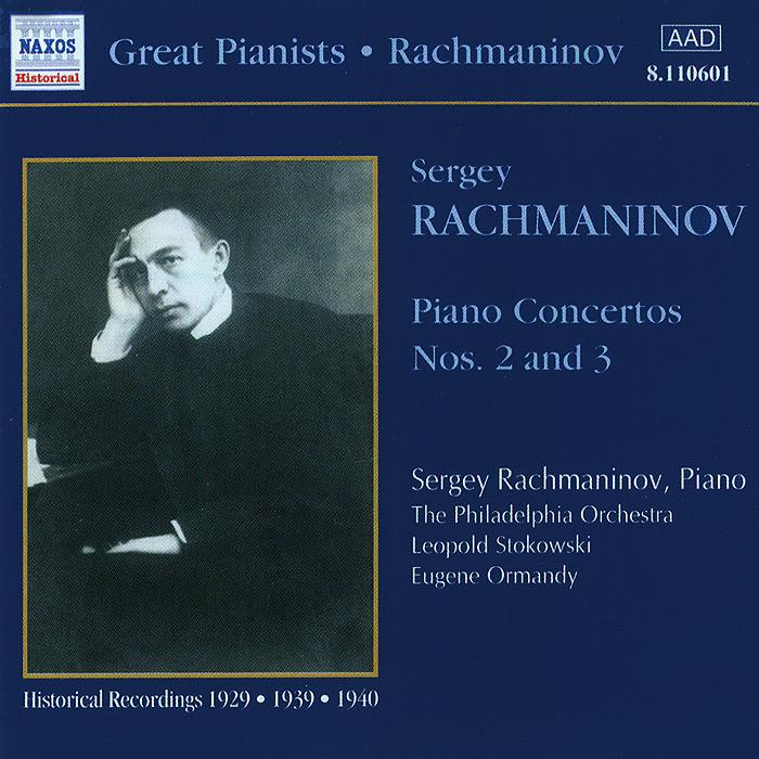 Rachmaninov. Piano Concertos Nos. 2 & 3