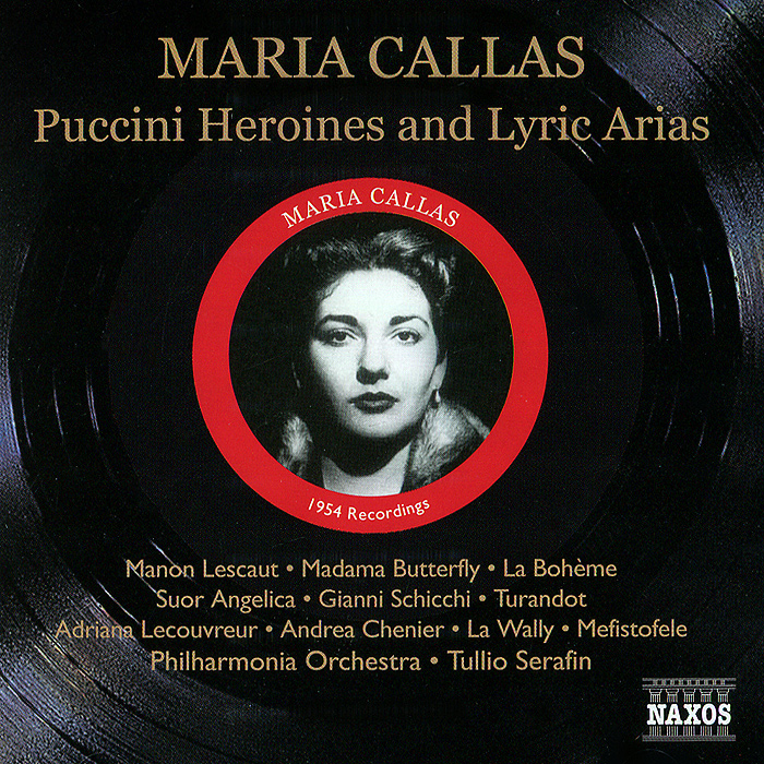 Maria Callas. Puccini Heroines / Lyric Arias