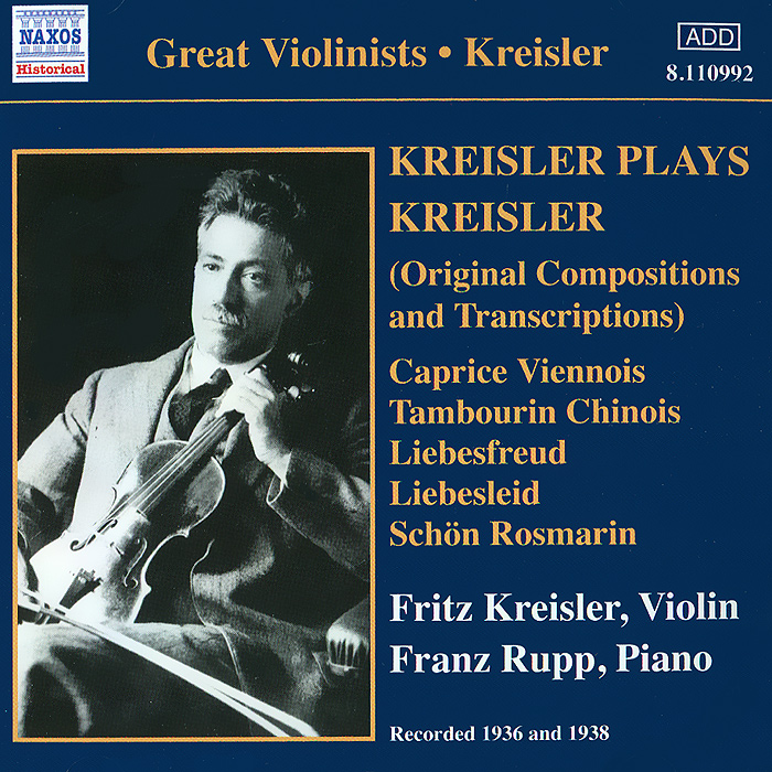 Фриц Крейслер,Яков Хейфец,Peter Nagy Kreisler Plays Kreisler джошуа бэлл пол кокер joshua bell paul coker fritz kreisler the kreisler album