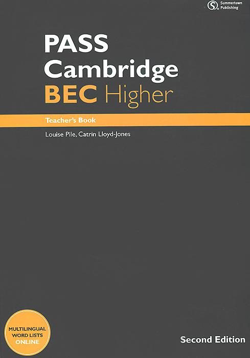 PASS Cambridge: BEC Higher: Teacher's Book (+ 2 CD) cambridge english empower advanced student s book c1