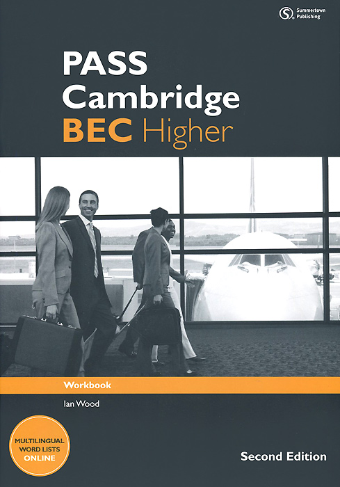 Pass Cambridge: BEC Higher: Workbook cambridge english business benchmark upper intermediate business vantage student s book