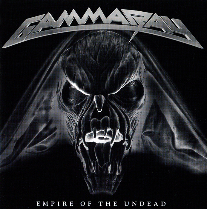 Gamma Ray. Empire Of The Undead