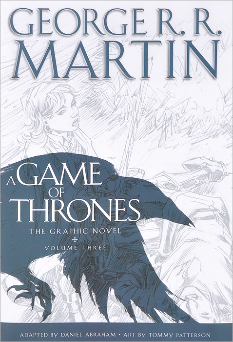 A Game of Thrones: The Graphic Novel: Volume 3 the lonely polygamist – a novel