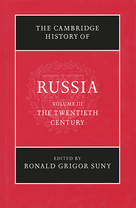 The Cambridge History of Russia: Volume 3: The Twentieth Century a history of the laws of war volume 3