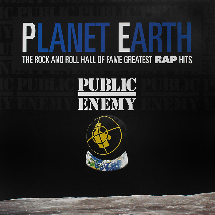 Public Enemy. Planet Earth: The Rock And Roll Hall Of Fame Greatest Rap Hits (LP)