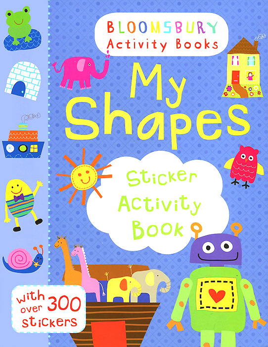My Shapes: Sticker Activity Book my first dinosaur sticker activity book