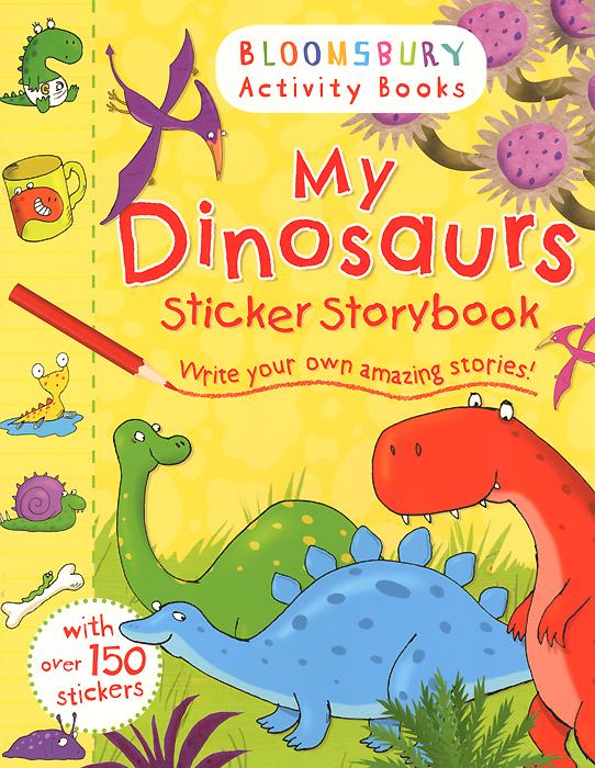 My Dinosaurs: Sticker Storybook my fairies sticker storybook