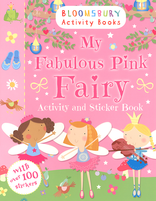 My Fabulous Pink Fairy: Activity and Sticker Book little children s knights and castles activity book
