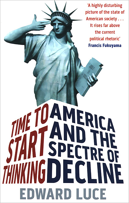 Time to Start Thinking: America and the Spectre of Decline john dearie where the jobs are entrepreneurship and the soul of the american economy
