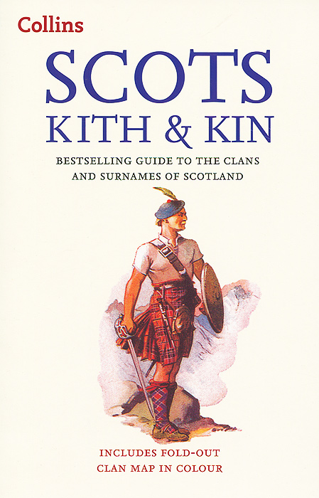 Scots Kith & Kin: Bestselling Guide to the Clans and Surnames of Scotland tim vicary mary queen of scots