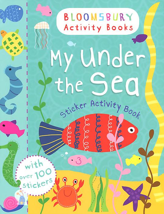 Купить My Under the Sea: Sticker Activity Book
