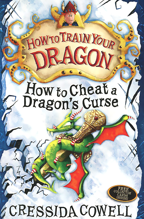 Купить How To Train Your Dragon: How to Cheat a Dragon's Curse,