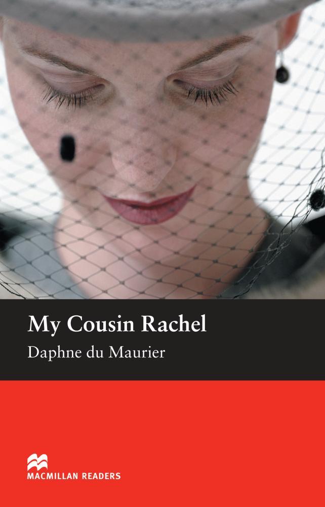 My Cousin Rachel: Intermediate Level maurier d my cousin rachel