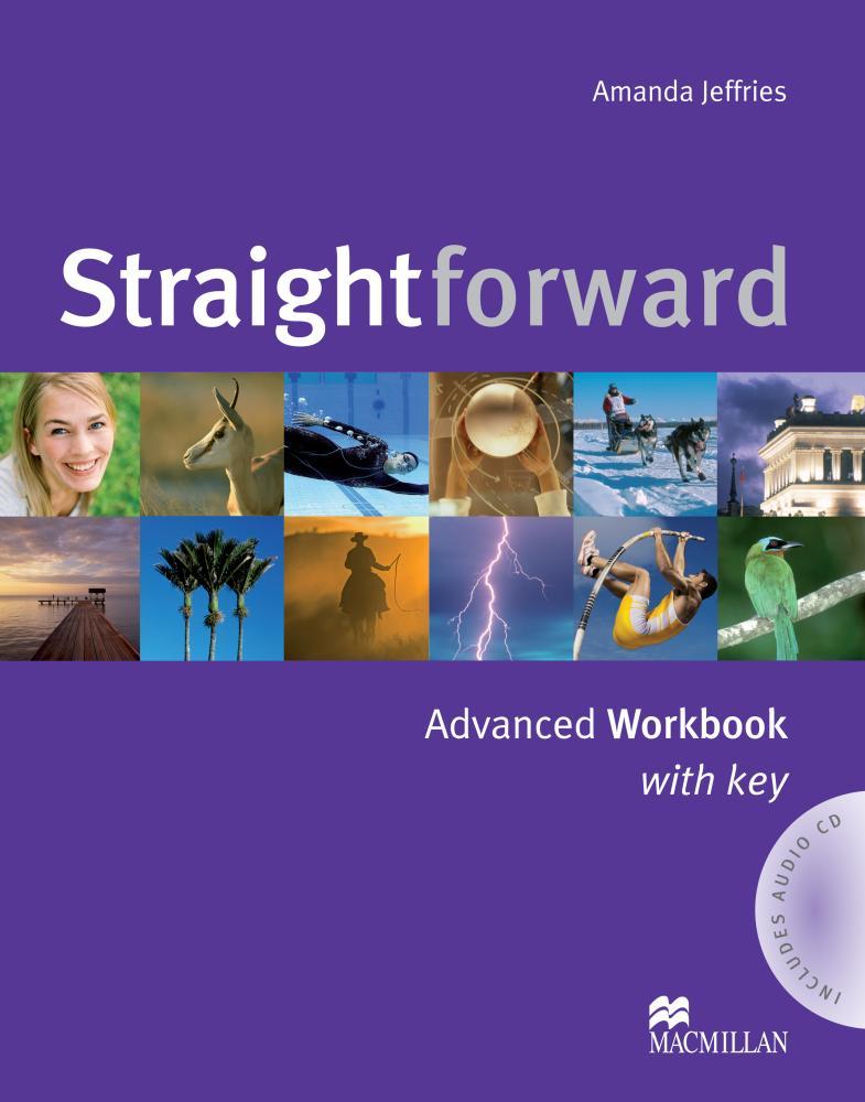 Straightforward: Advanced: Workbook with Key clare a new total english intermediate workbook with key cd