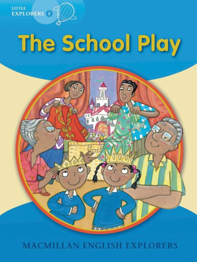 LExpB Little Explorers B School Play,The Big Book jeremy strong the beak speaks chicken school flip book