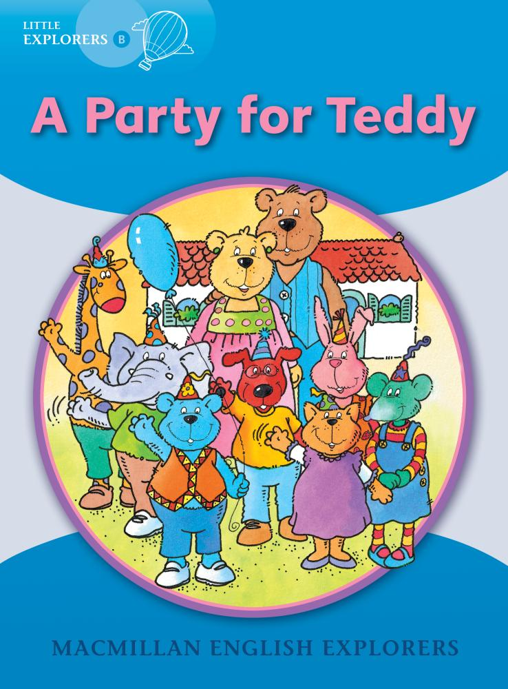 LExpB   Little Explorers B Party For Teddy,A  Big Book teddy mars book 3 almost an outlaw