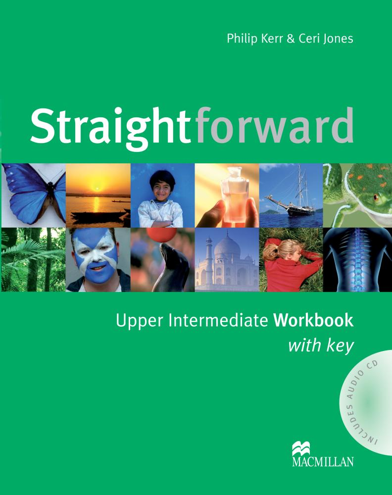 Straightforward Upper Intermediate: Workbook with Key (+ аудиокурс на CD) tims n face2face upper intermediate workbook with key
