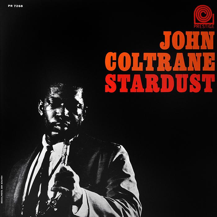 Джон Колтрейн John Coltrane. Stardust (LP) джон колтрейн john coltrane concert in japan