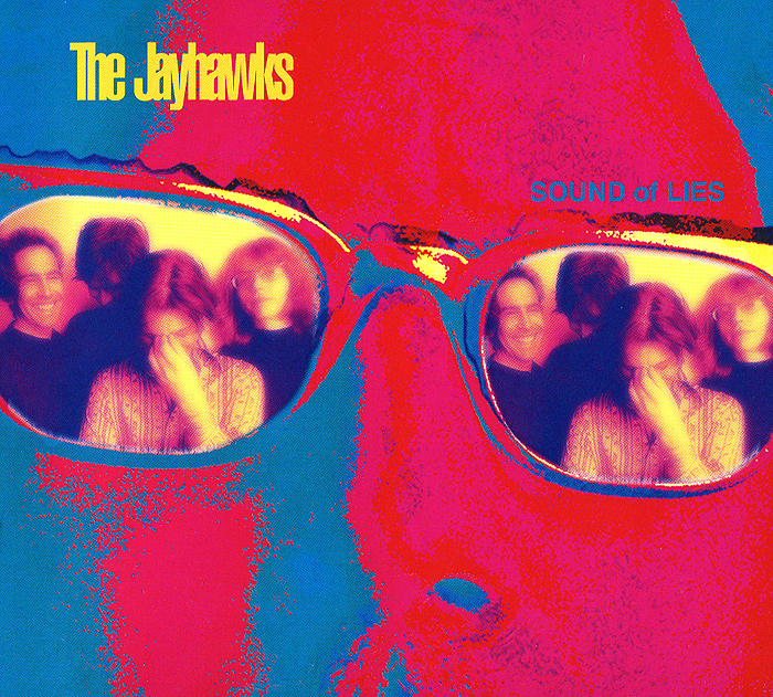 The Jayhawks The Jayhawks. Sound Of Lies
