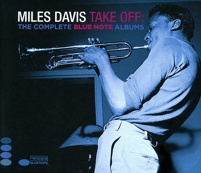 Майлз Дэвис Miles Davis. Take Off. The Complete Blue Note Albums (2 CD)