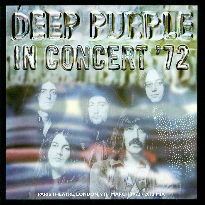 Deep Purple Deep Purple. In Concert '72 (2012 Mix) magnum live in concert