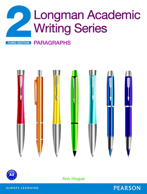 Longman Academic Writing Series 2: Paragraphs academic english writing the knowledge base