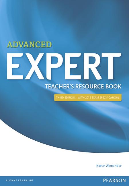 Advanced Expert: Teacher's Resource Book advanced expert coursebook 4 cd
