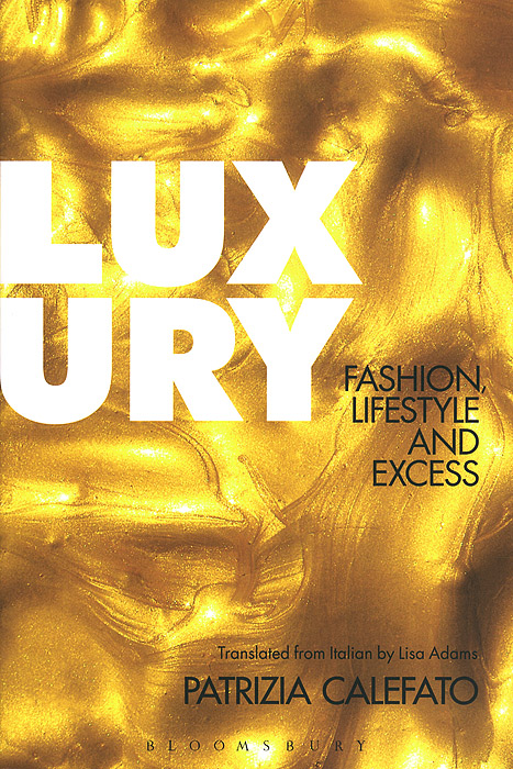 Luxury: Fashion, Lifestyle and Excess n giusti diffuse entrepreneurship and the very heart of made in italy for fashion and luxury goods