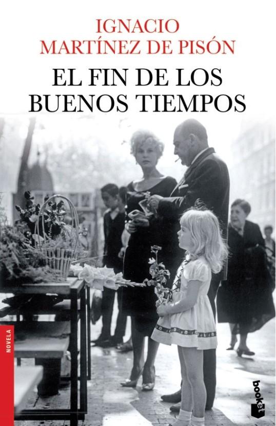 EL FIN DE LOS BUENOS TIEMPOS (BOOKET)