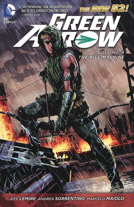 Green Arrow: Volume 4: The Kill Machine green arrow vol 2 island of scars rebirth