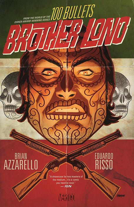 100 Bullets: Brother Lono azzarello brian sm for tomorrow