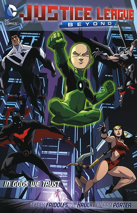 Justice League Beyond: In Gods We Trust justice league of america vol 1 tornado s path
