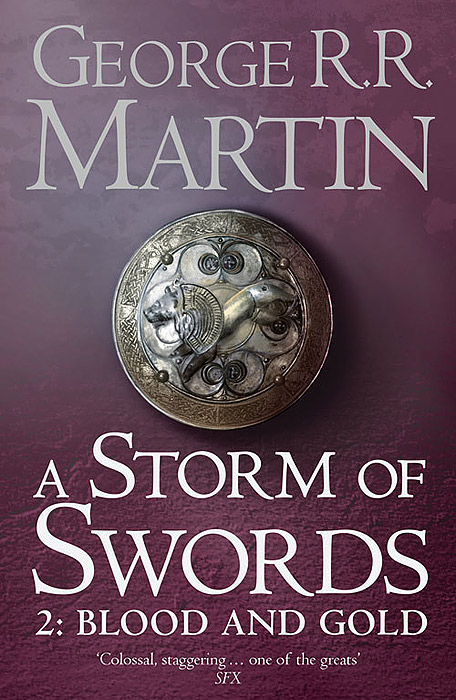 A Storm of Swords: Part 2: Blood and Gold sword in the storm