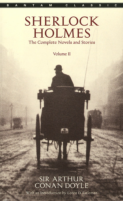 Sherlock Holmes: The Complete Novels and Stories: Volume 2 greatest adventures of sherlock holmes