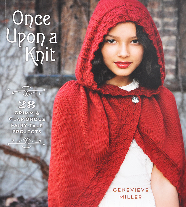 Once Upon a Knit: 28 Grimm and Glamorous Fairy-Tale Projects 20 ways to draw a dress and 44 other fabulous fashions and accessories a sketchbook for artists designers and doodlers