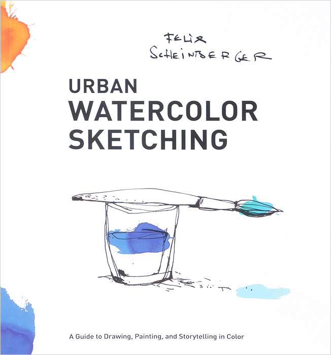 Urban Watercolor Sketching: A Guide to Drawing, Painting, and Storytelling in Color body of art
